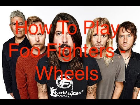 Foo Fighter - Wheels - Guitar Lesson