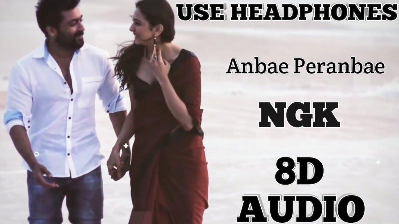Ngk Anbae Peranbae 8d Audio Tamil Use Headphones Youtube