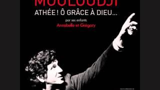 Mouloudji - Autoportrait (Athée, ô grâce à Dieu)