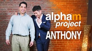Alpha M Project Anthony | A Men