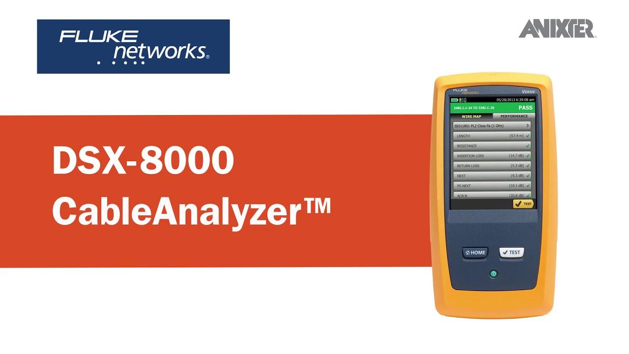 Fluke Networks' DSX-8000 CableAnalyzer - Anixter Featured ...