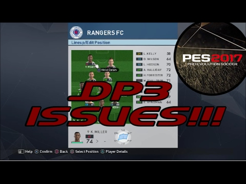 DP3 Issues **First One Fixed** - PES 2017 - PS4