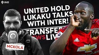 Lukaku Talks Begin With Inter! | Man Utd Transfer News