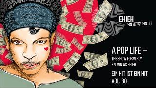 EIN HIT IST EIN HIT  Vol. 30 // A Pop Life // Tele // Money Don't matter 2nite