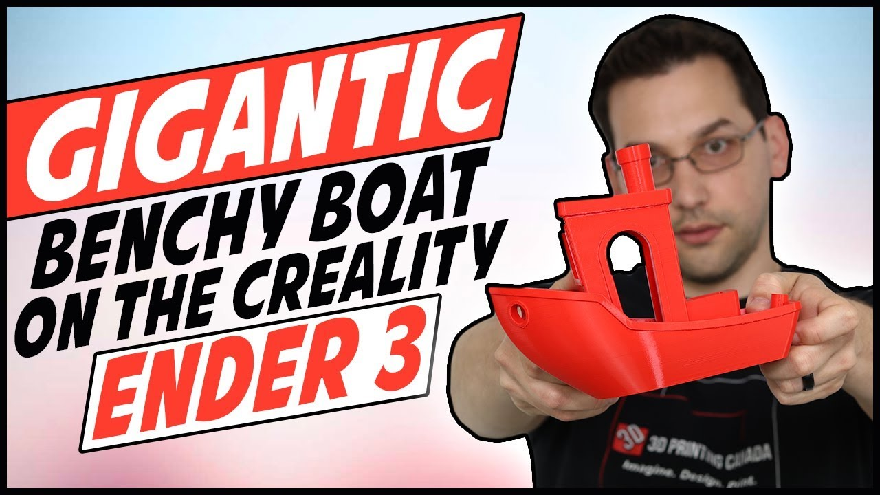 Slicing and Printing a Gigantic Benchy on a Creality Ender 3
