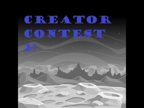 Creator Contest 2! -GD-