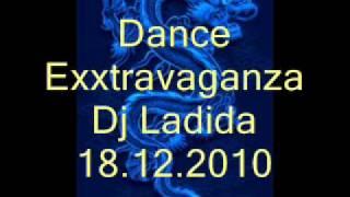 Dance Exxtravaganza 18.12.2010 /Dj Ladida/
