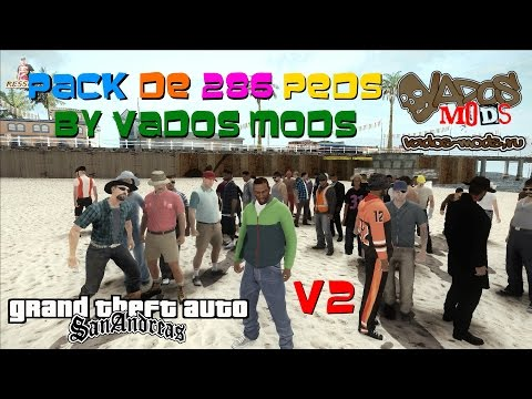 GTA NOVO PACK DE 286 PEDS BY VADOS MODS V2 SKINS Pedestres PARA GTA SA FULL HD 1080p60