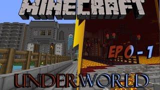 [FR]  Minecraft  Underworld - Un Nouveau Monde s'ouvre à nous! - Ep 0