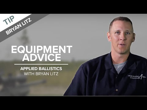 Equipment Advice For Long-Range Shooters | Applied Ballistics With Bryan Litz