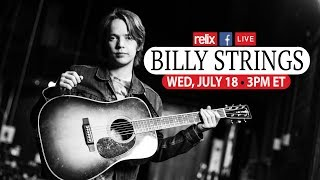 Billy Strings :: Live At Relix :: 7/18/18