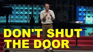 Don't Shut The Door // Acts 15 // Pastor Brad Kirby