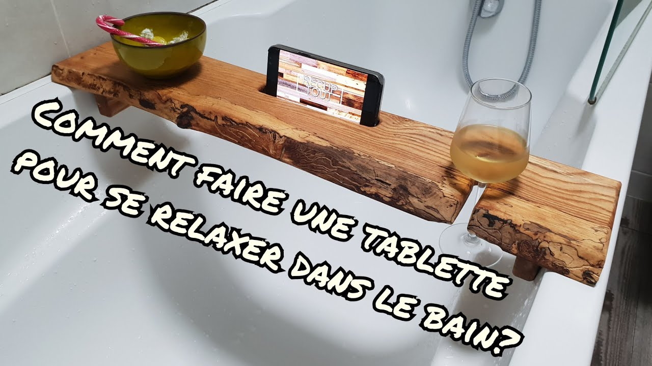 comment faire une tablette pour baignoire