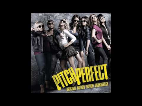 Pitch Perfect - The Barden Bellas - Bellas Finals (Audio)