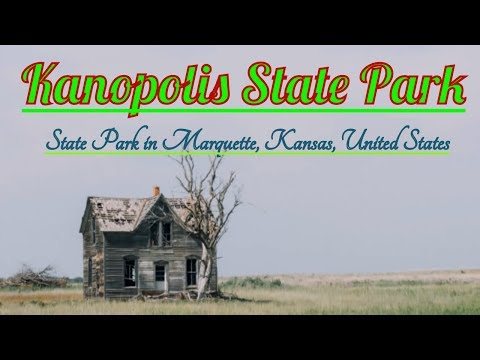 Visiting Kanopolis State Park, State Park in Marquette, Kansas, United States