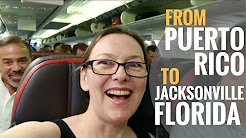 Leaving Puerto Rico for Downtown Jacksonville Florida [Travlog Ep 24]