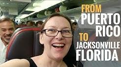 Leaving Puerto Rico for Downtown Jacksonville Florida [Travlog Ep 24]