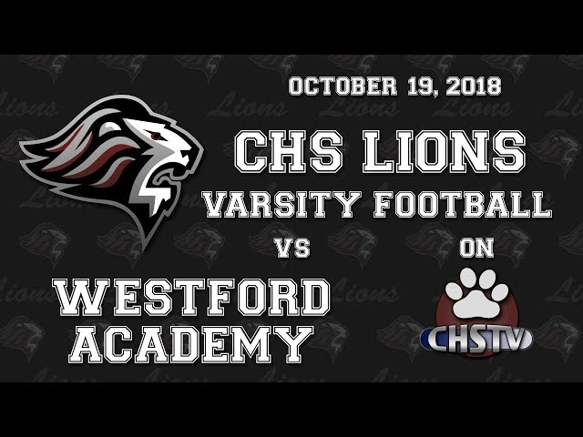 CHS Lions Varsity Football at Westford Oct 19, 2018