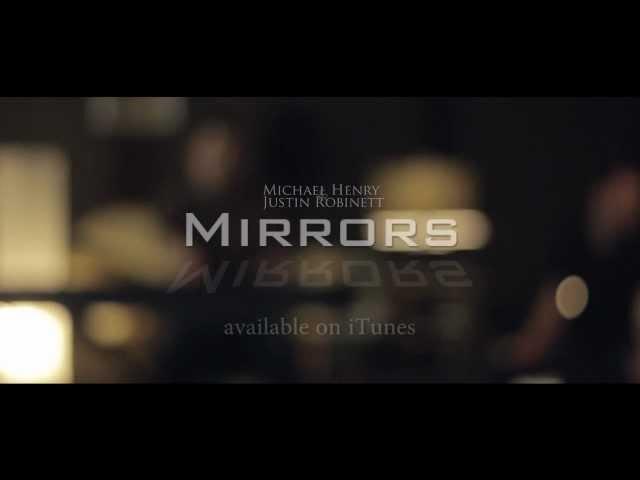 Mirrors - Justin Timberlake - Michael Henry & Justin Robinett