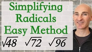 Simplifying Radicals Easy Method