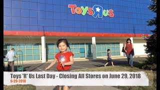Toys 'R' Us Last Day - Closing All Stores on June 29, 2018