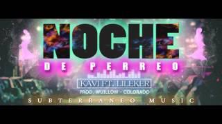 Kavi Feat Liliker - Noche De Perreo (Audio Official )
