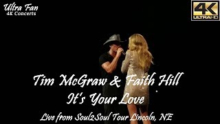 Tim McGraw & Faith Hill - It's Your Love Live from Soul2Soul Lincoln, NE
