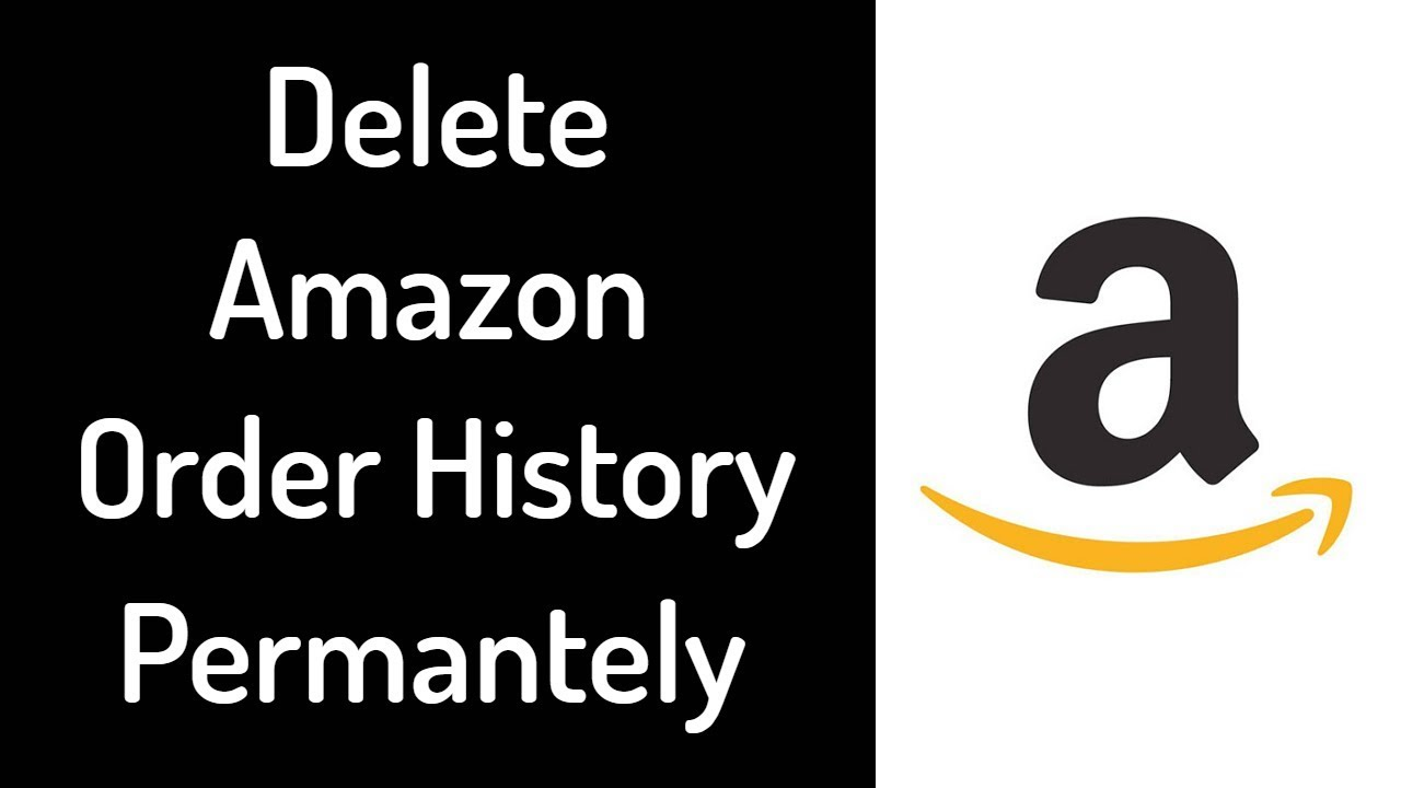 how to delete order history on amazon 2018 delete amazon order history permanently youtube. Black Bedroom Furniture Sets. Home Design Ideas