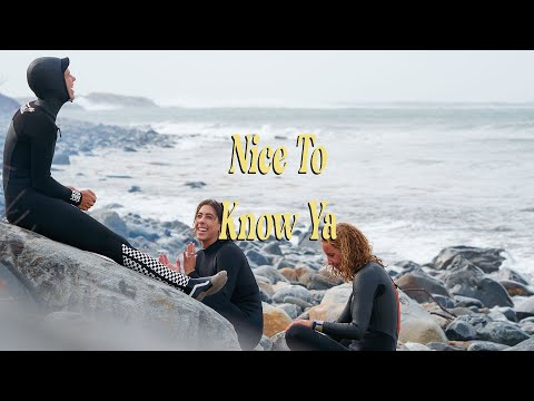 Nice To Know Ya SURF MOVIE Ft. Hanna Scott, Karina Rozunko, & Margaux Arramon-Tucco