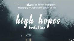 [Lyrics + Vietsub] High hopes - Kodaline