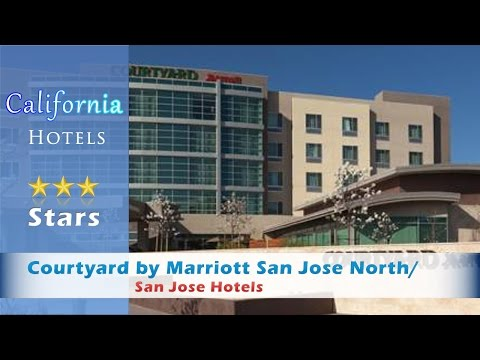 Courtyard by Marriott San Jose North/ Silicon Valley, San Jose Hotels - California