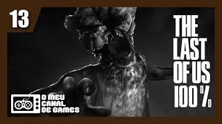 The Last of Us Remastered 100% - JUSTIN BIEBER NO GAME??? - #13 [Dublado e Legendado em PT-BR]
