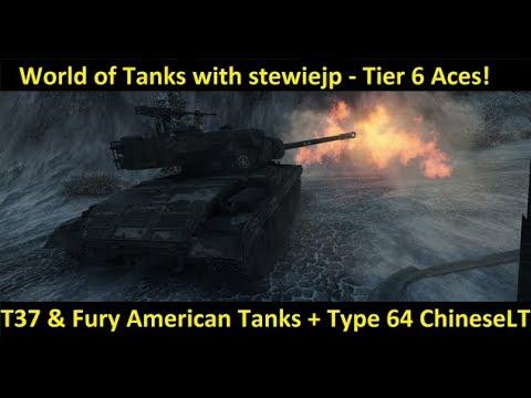 World of Tanks T37, Type 64 & Fury - LIVE Recording!