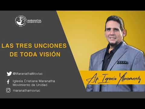 TRES UNCIONES DE TODA VISION