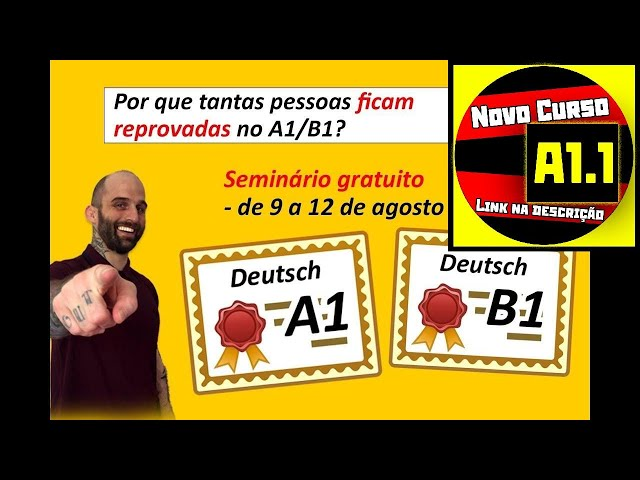 Novo seminário - passar nas provas de A1/B1 (idioma alemão)