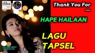 LAGU TAPSEL TERBARU | HAPE HAILAAN | OVHY | DIKA MUSIC PRO PADANGSIDIMPUAN