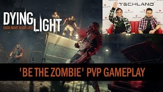 Dying Light - 'Be the Zombie' PvP Multiplayer (Twitch Stream of Jan 24, 2015)