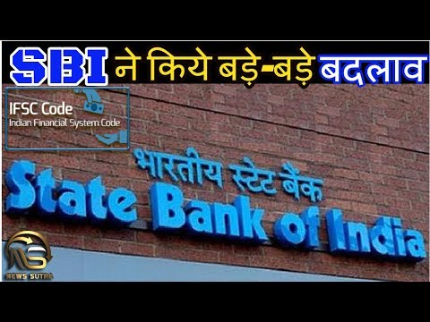 SBI IFSC Codes: Names Of Over 1200 Branches Changed - News Sutra