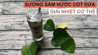 FOOD #03 | Sương sâm nước cốt dừa bổ sung CHẤT XƠ và GIẢI NHIỆT cơ thể