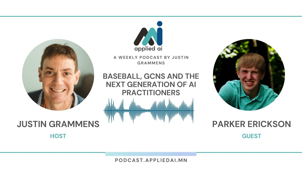 Parker Erickson - Baseball, GCNs and the Next Generation of AI Practitioners