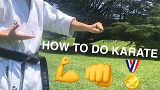 how to do karate / Learn the basics of karate: Karate for beginners lesson 1