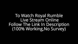 WWE Royal Rumble 2014 Full Show Live Stream For Free In HD