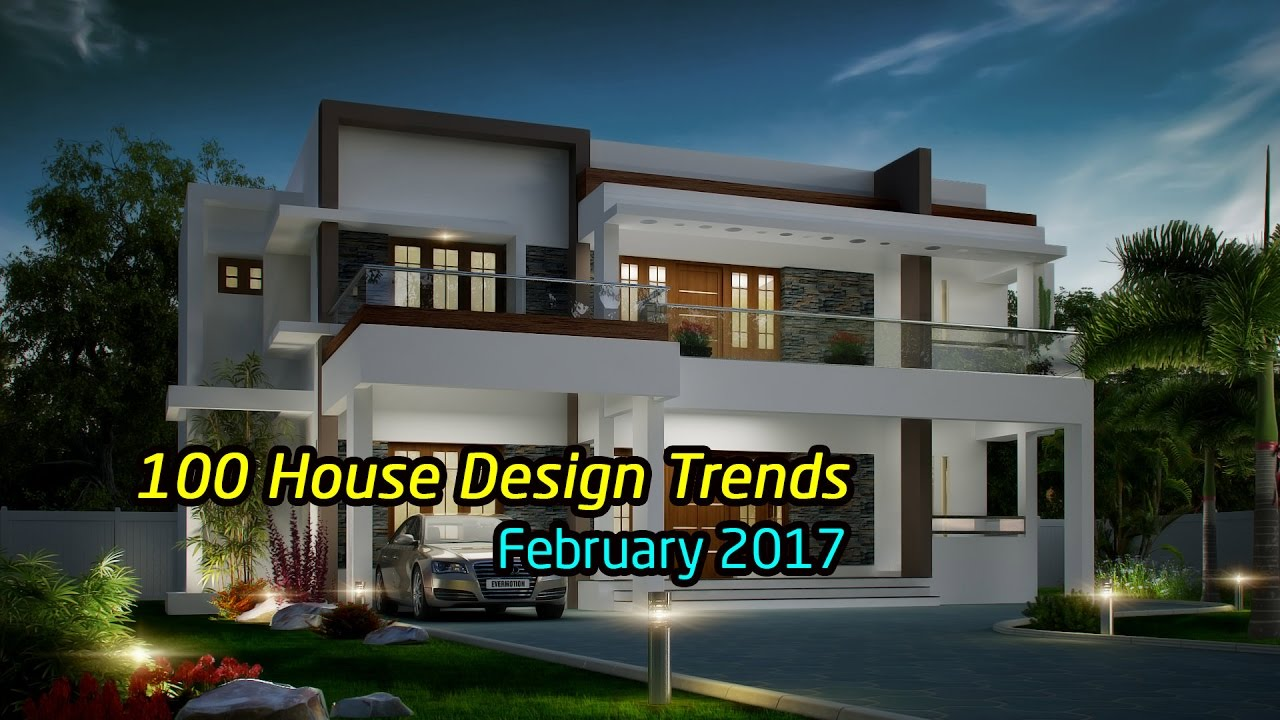best residential house plans and designs. 100 best house design trends February 2017  YouTube
