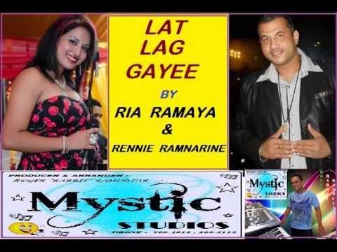 LAT LAG GAYEE (By Ria Ramaya & Rennie Ramnarine) {PRODUCED BY ROGER