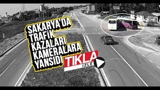 Sakarya'da trafik kazaları kameralara yansıdı