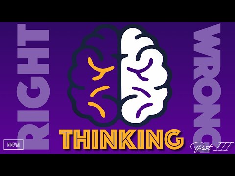 Right & Wrong Thinking   Part III   Living in the Word