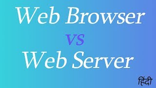 What is Web Browser and Web Server (Hindi)