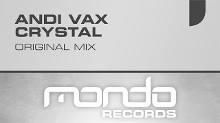 Andi Vax - Crystal [Mondo Records]