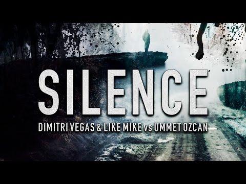 Dimitri Vegas & Like Mike vs Ummet Ozcan - Silence (Feat. Vassy)