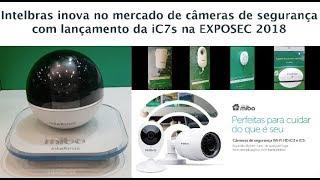 Lançamento iC7s - Câmera Wifi da Intelbras - Saiba tudo da Linha Mibo